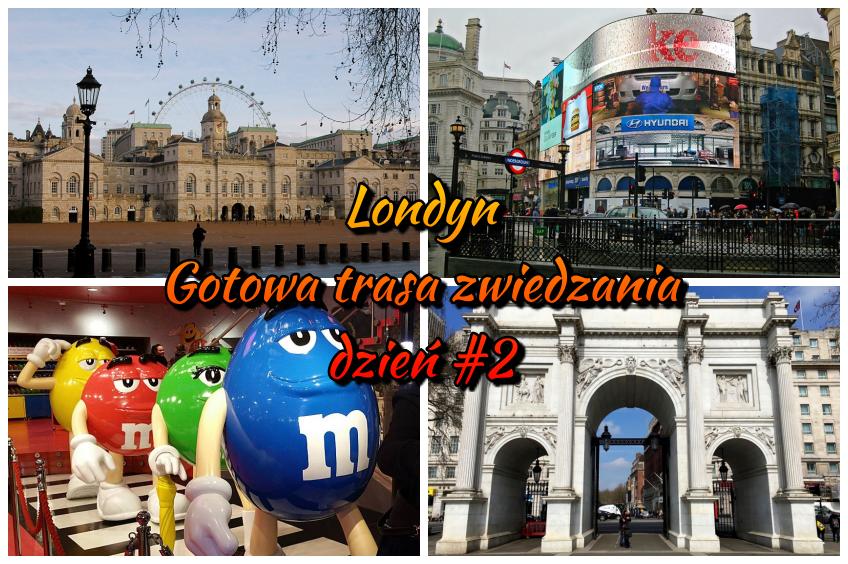 Londyn - gotowa trasa zwiedzania - dzień #2